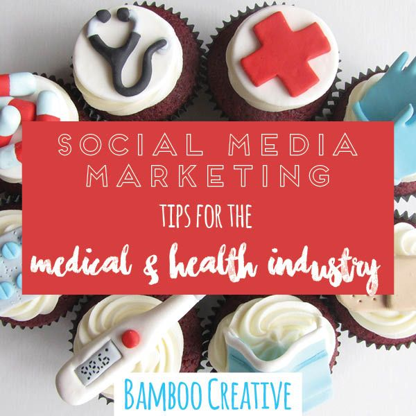 Social Media Marketing Tips for the Medical and Health Industry - Bamboo Creative Inc.