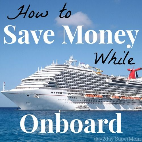 How To Save Money On Carnival Cruise Ships
