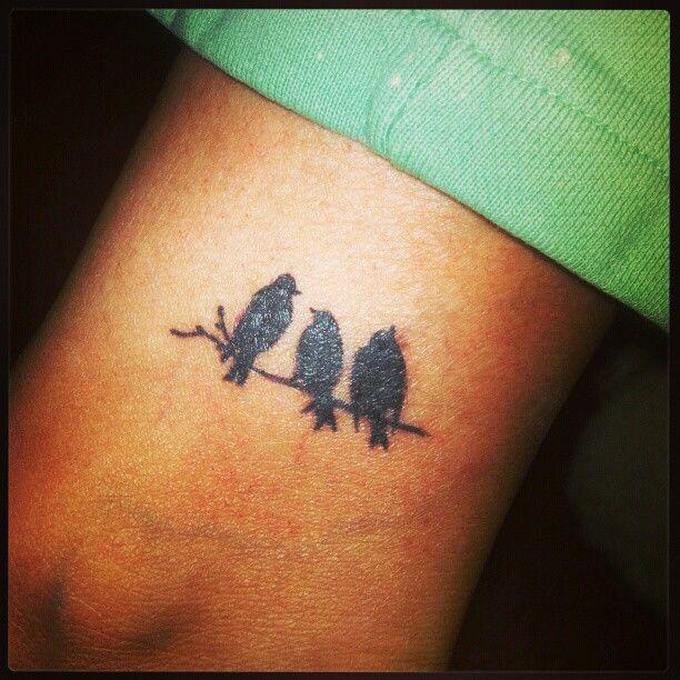 My 3 Little Birds Tattoo Love It Little Bird Tattoos Three Birds Tattoo Bird Tattoo Wrist