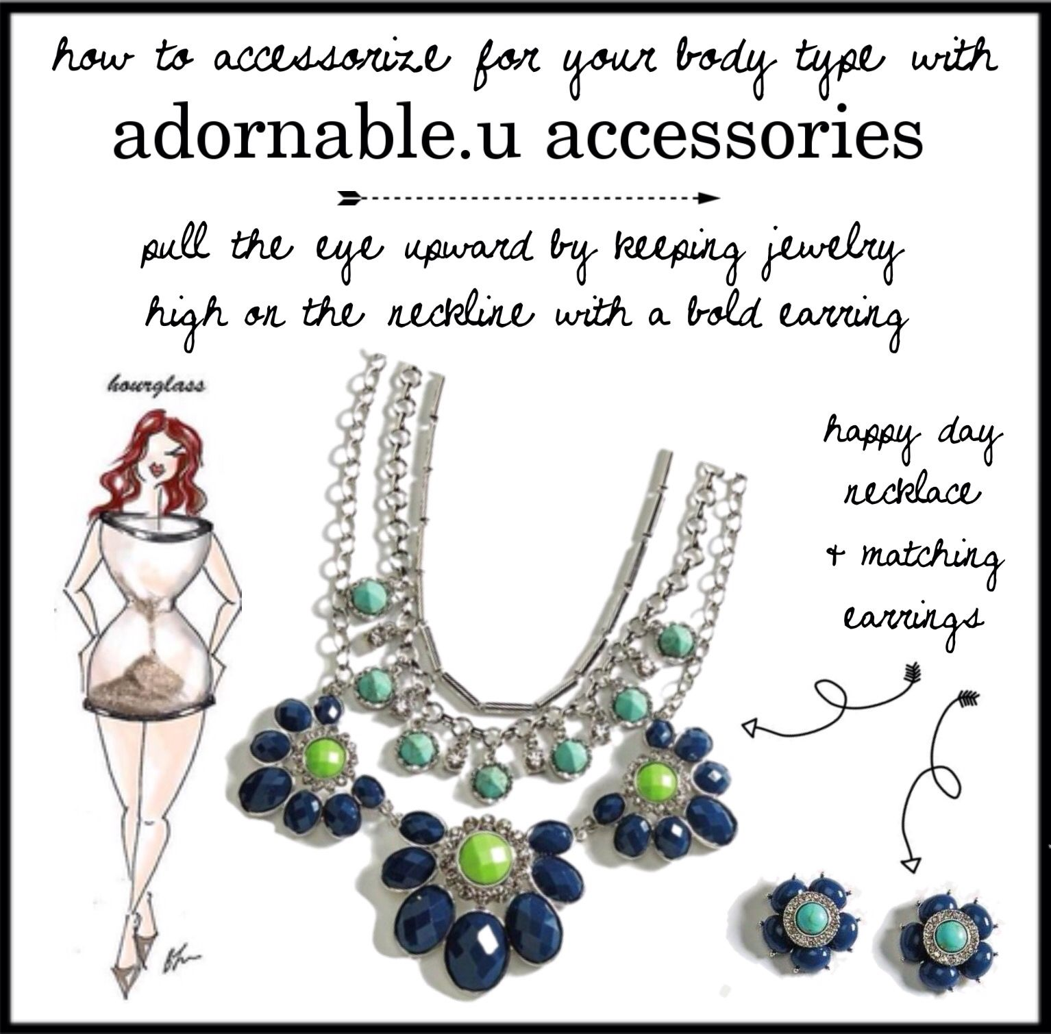 How to accessorize for your body type with adornable.u accessories hourglass