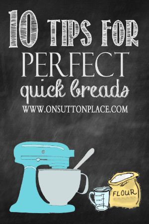 10 Tips for Perfect Quick Breads | A self taught baker shares tips, tricks and lessons learned.