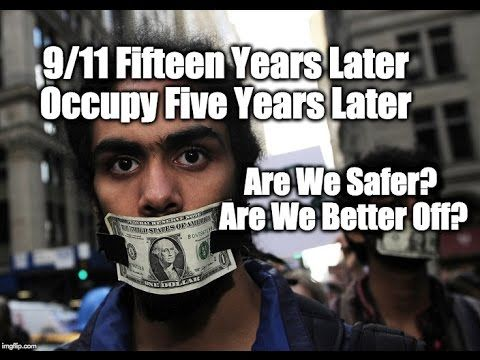 Why Haven't Either 9/11 Or Occupy Changed The World?