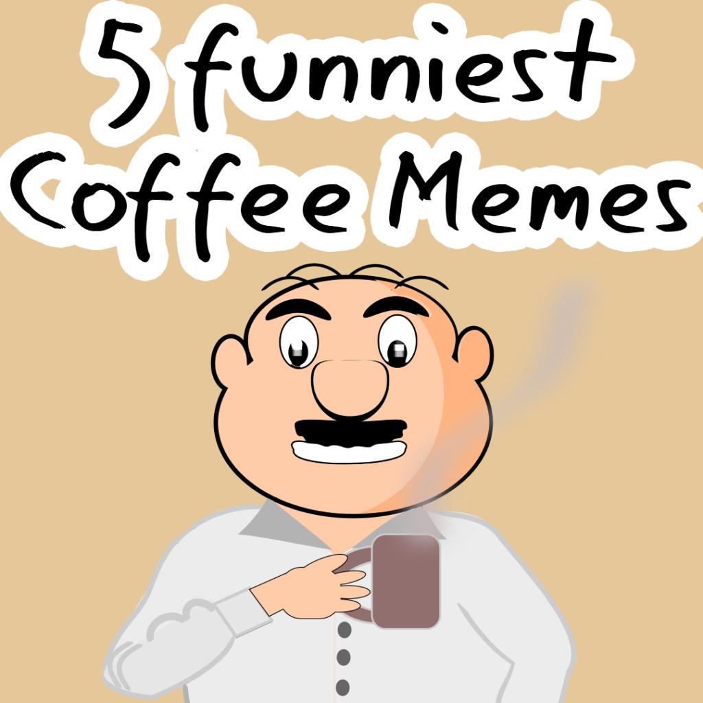 16 Most Of Popular Memes | Funny memes | Coffee humor, Memes ... #blackCoffee