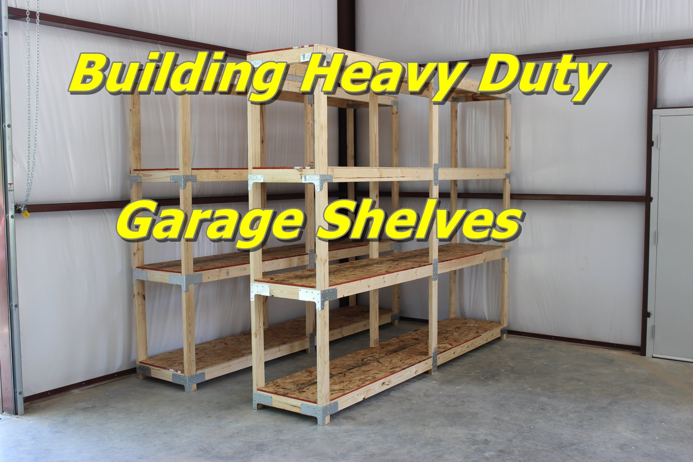 Building Heavy Duty Garage Shelves (With images) Garage
