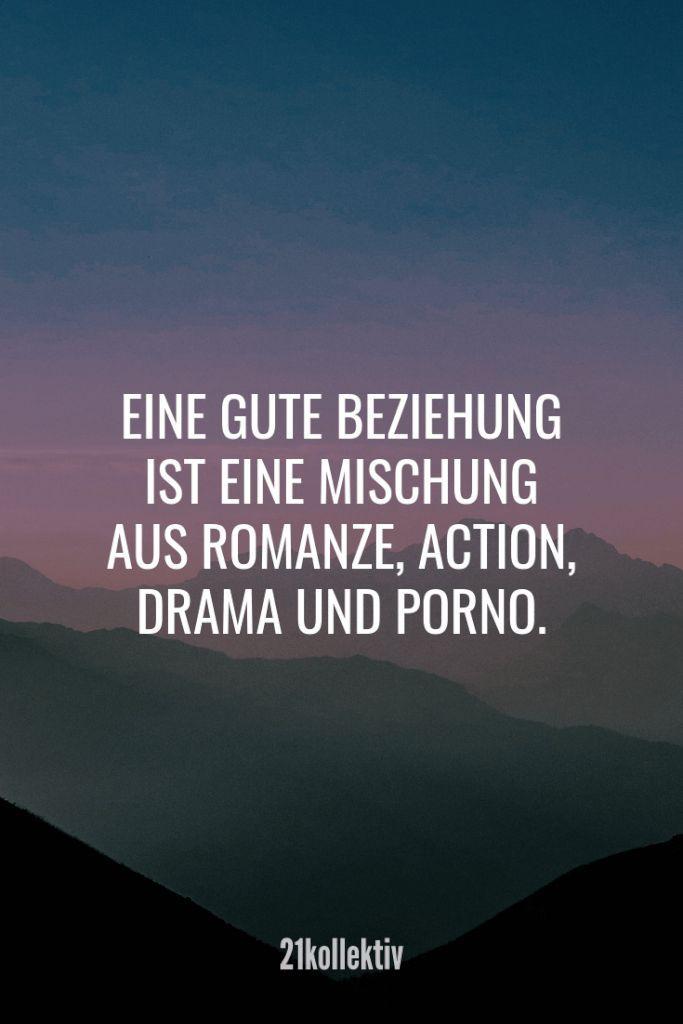 Eine gute Beziehung ist eine Mischung aus Romanze, Action, Drama und P*rno. - #Action #aus #Beziehung #Drama #eine #gute #ist #lifestyle #Mischung #Prno #Romanze #und