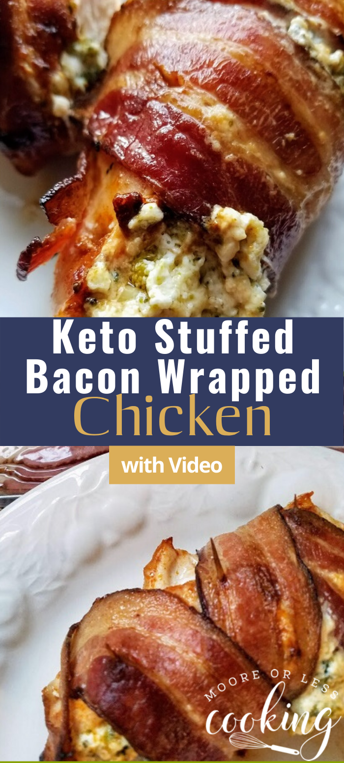 Keto Stuffed Bacon Wrapped Chicken & Video - Moore or Less Cooking