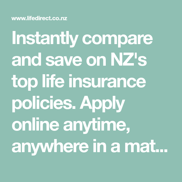 Instantly Compare And Save On Nz S Top Life Insurance Policies
