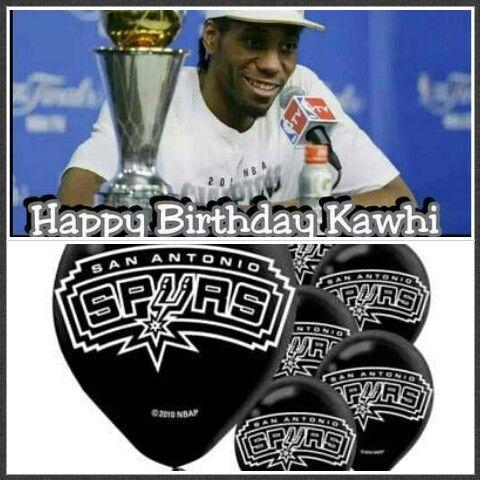 Happy Birthday To Spurs Kawhi Leonard Spurs Happy San