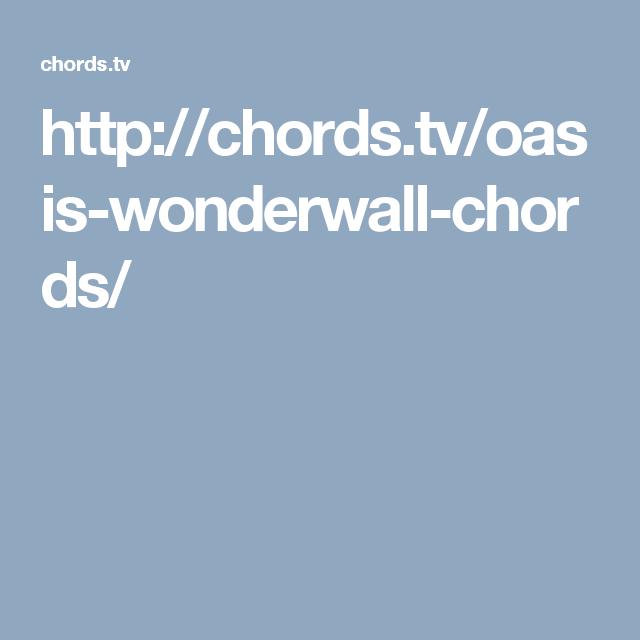 http://chords.tv/oasis-wonderwall-chords/ | Music | Pinterest ...