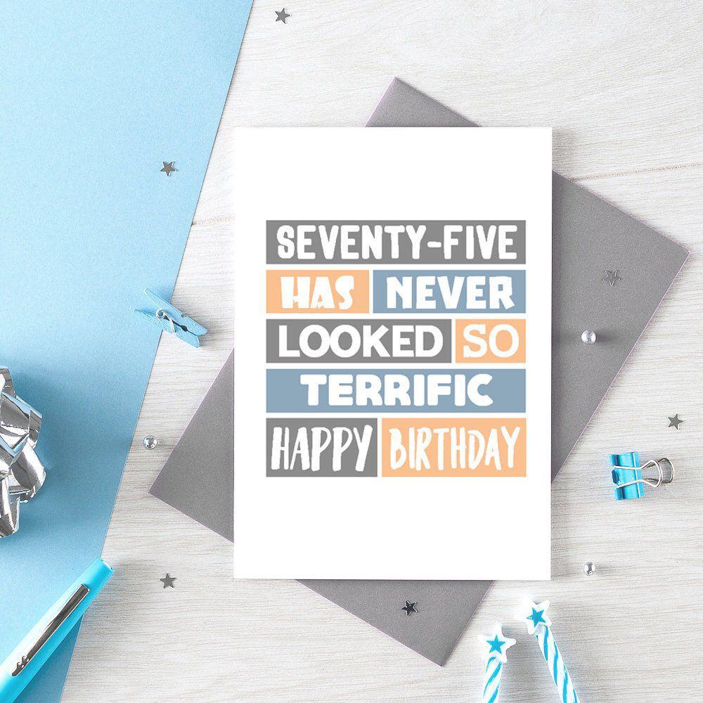 Seventy Fifth Birthday Card