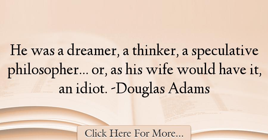 Douglas Adams Quotes About Dreams - 15017