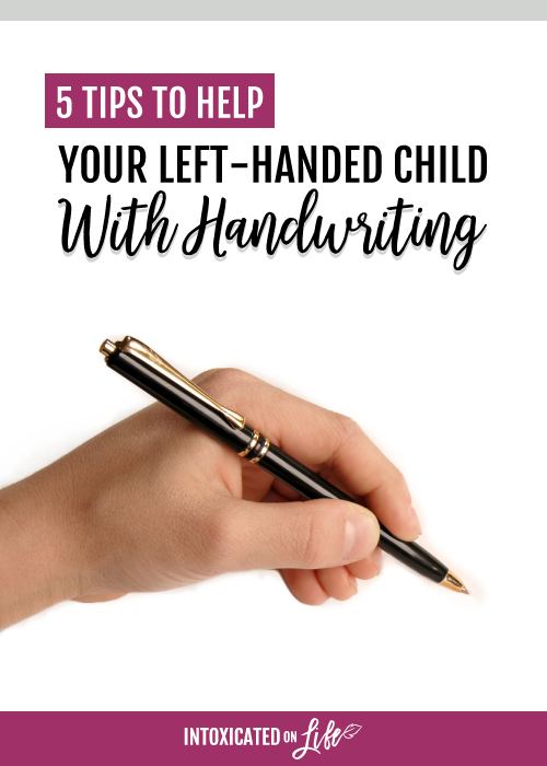 5 Tips To Help Your Left Handed Child With Handwriting