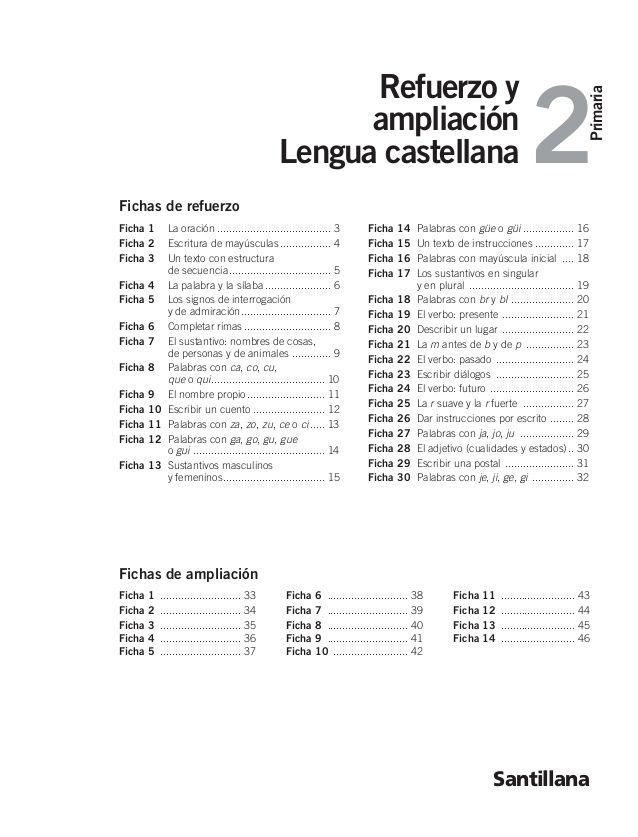2 Refuerzo Y Primaria Ampliación Lengua Castellana Santillana Fichas De Refuerzo Ficha 1 La Oración Palabras Con Gue Gui Lengua Lecciones De Gramática