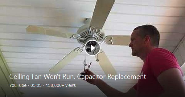 If Your Ceiling Fan Won T Run Or Only Runs One Or Two Speeds Then You May Have A Bad Capacitor Or Pull Chain Switch Most Li Ceiling Fan Capacitors Bing Video