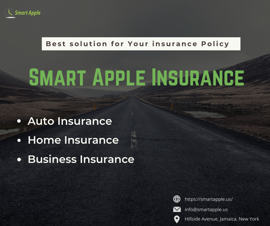 Smart Apple Insurance Broker Is Providing Insurance Services In New York To Insure Your Car Business A Insurance Broker Insurance Cheapest Insurance