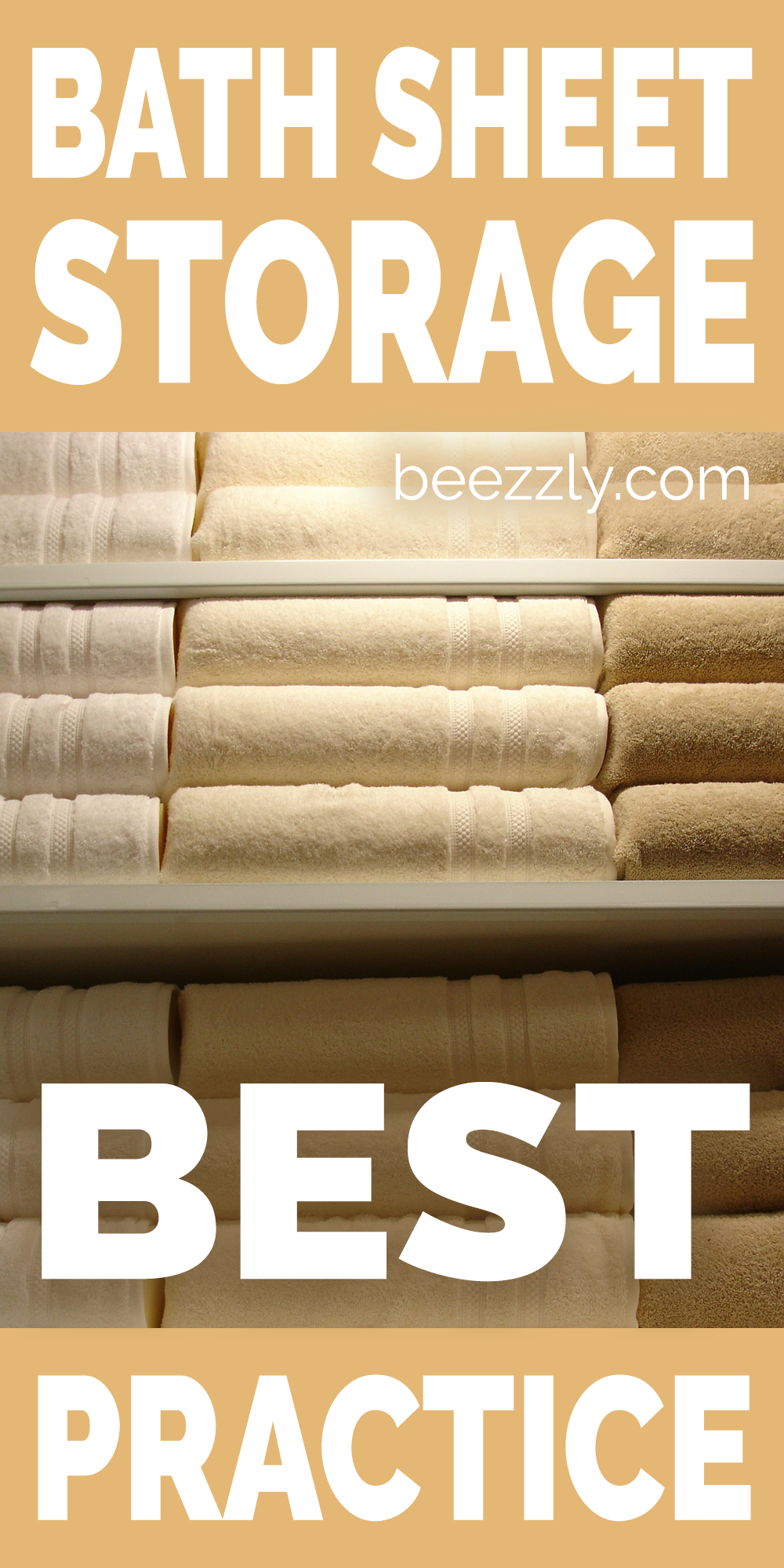 Bath Sheet Storage Best Practice In 2020 Bath Sheets Bath Towels Sheet Storage