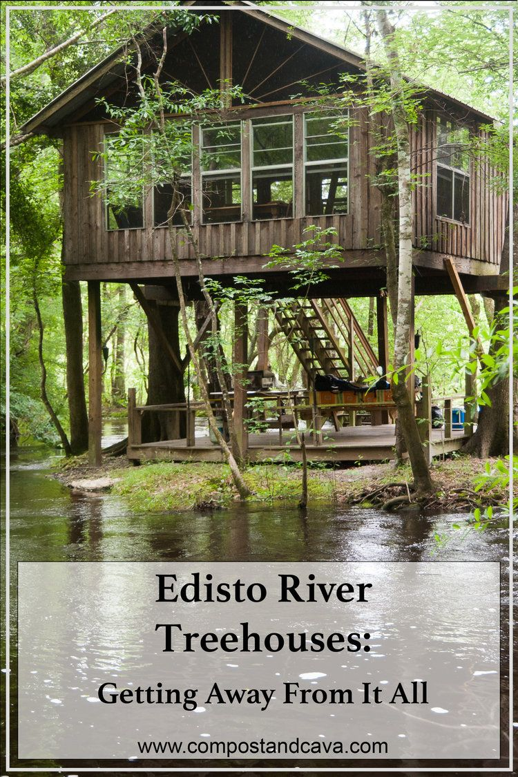Edisto River Treehouses Getting Away From It All Glamping In South Carolina You Betcha Everything Re Dying To Know About Our Canoe Trip Down The
