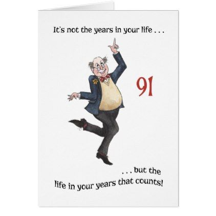 Fun Age Specific 91st Birthday Card For A Man Zazzle Com 60th Birthday Cards 80th Birthday Cards 90th Birthday Cards