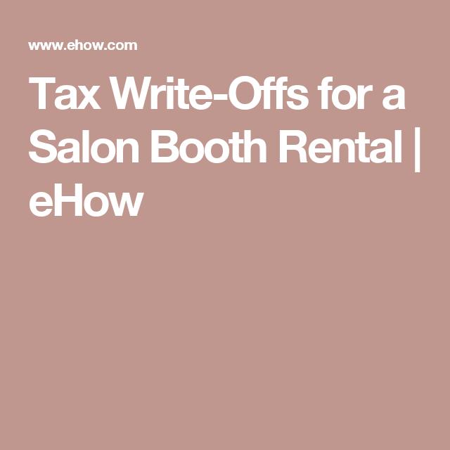 Tax Write Offs For A Salon Booth Rental Salon Booth Rental Booth Rent Salon Salons