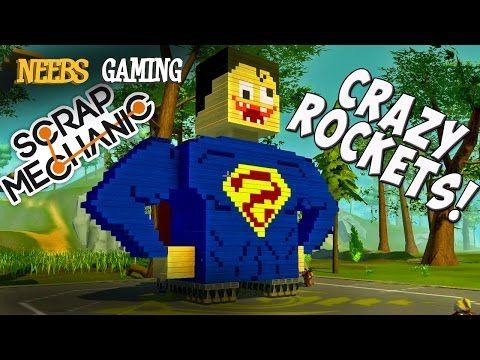 Scrap Mechanic - Crazy Rockets! - YouTube