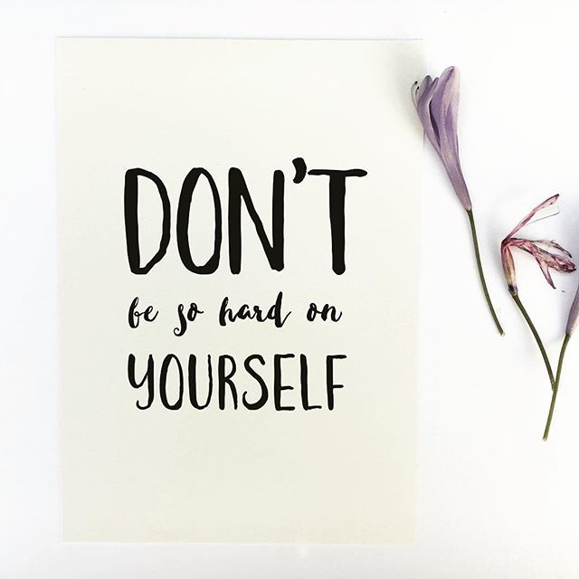 - Design - Details Hang this beautiful 'Don't be so hard on yourself' inspirational print on your walls ◦ Materials: Archival Paper, Ink, Love ◦ Made to order ◦ Frame is not included in the purchase ◦