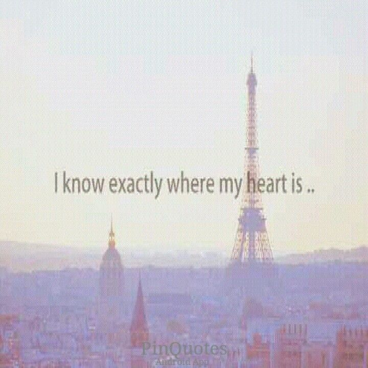 My heart is in Paris!