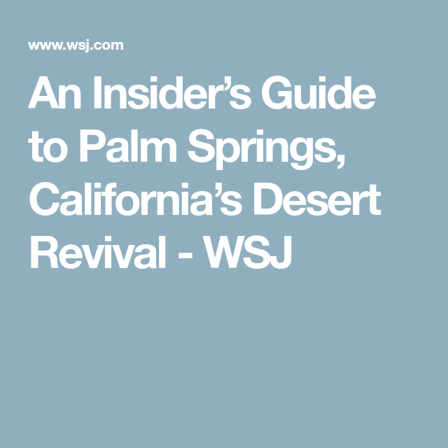 Insiders Guide to Palm Springs