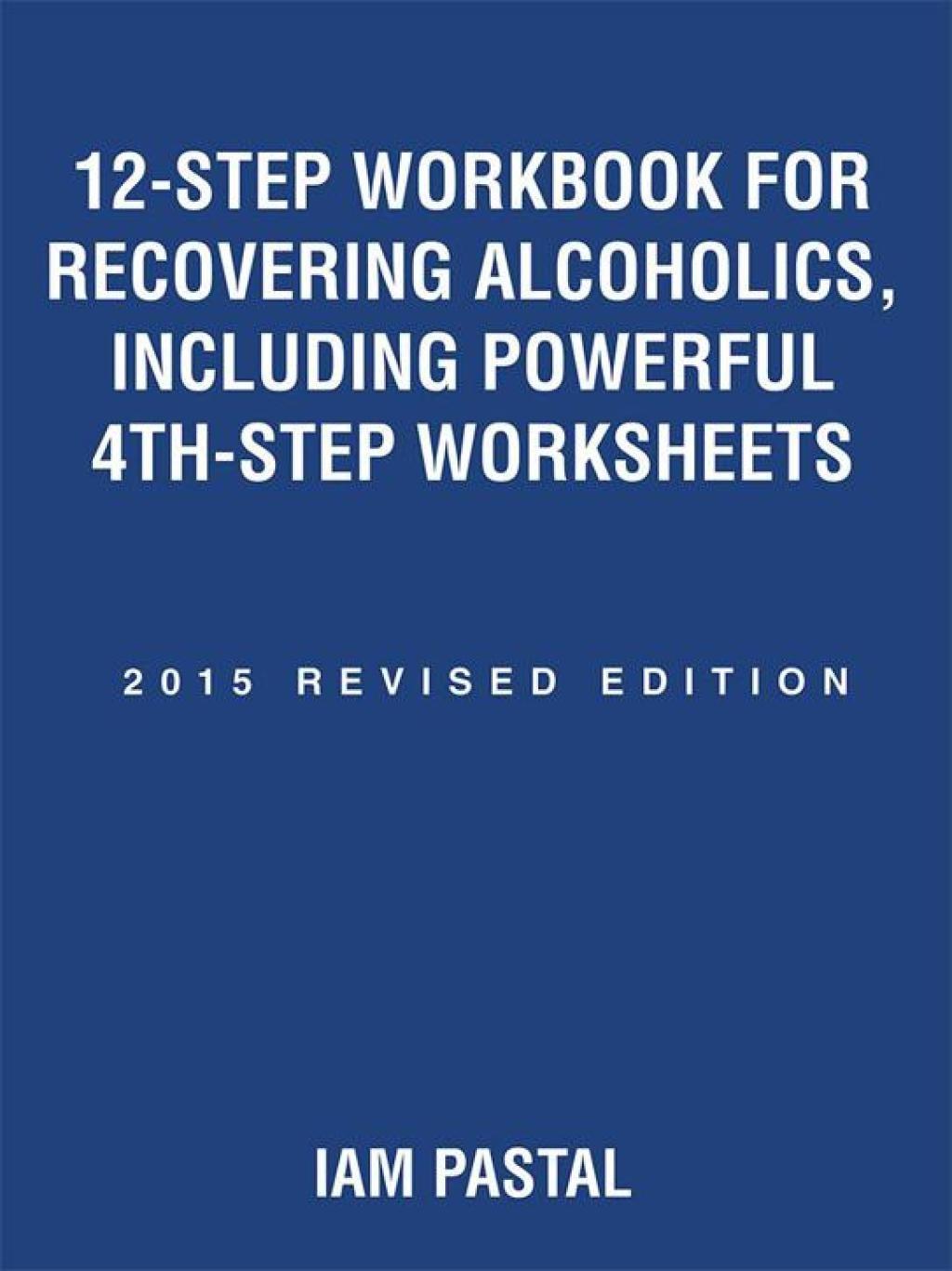 4th Step Worksheet Workbook