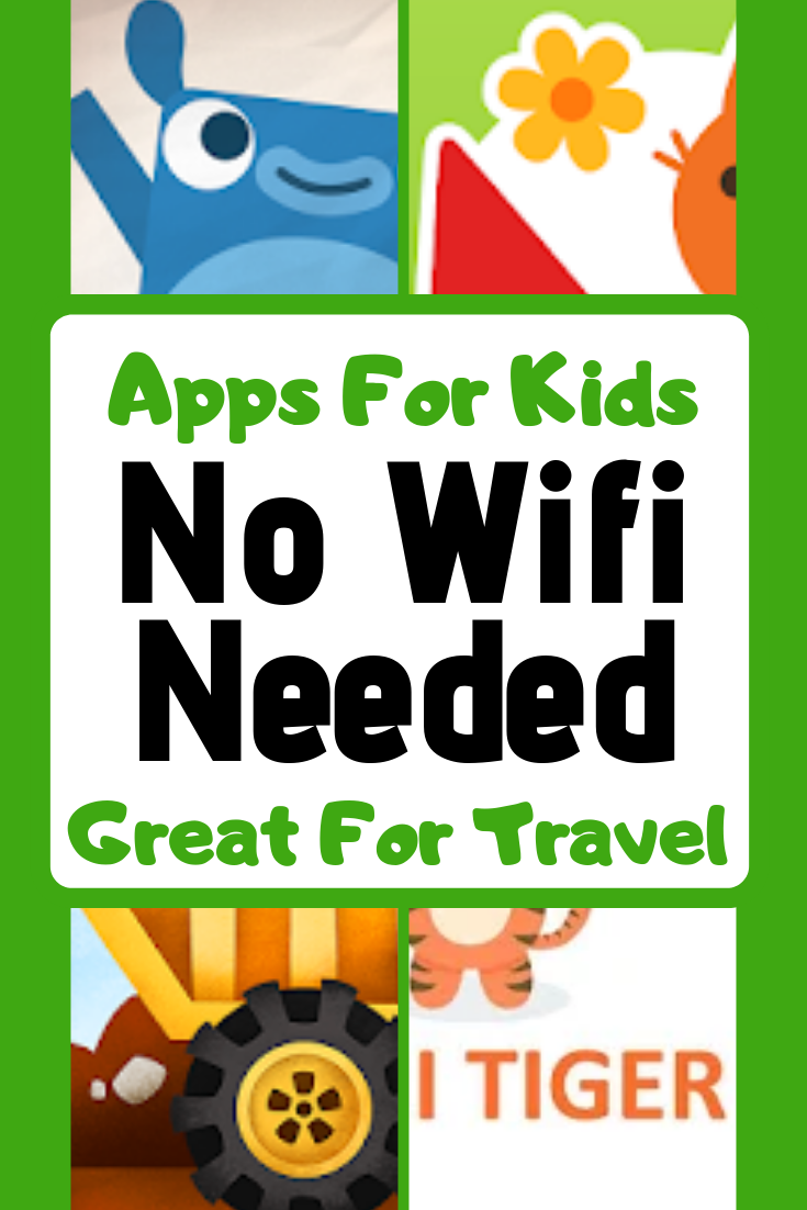 20 Apps That Don't Require Wifi For Kids Learning games