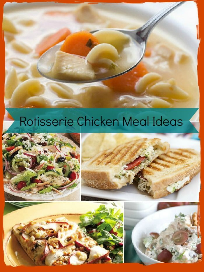 Rotisserie Chicken Meal Ideas Healthy Living Hellobellygoodbyefeet