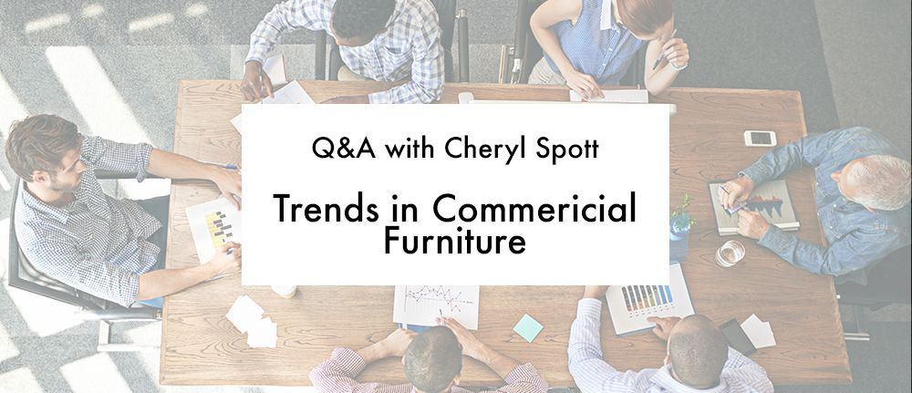 Q&A with Western Regional Manager for Falcon, Cheryl Spott, on trends in commercial furniture