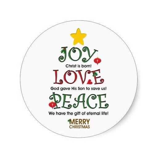 Christian Christmas Joy Love And Peace Classic Round Sticker Zazzle Com Christian Christmas Christmas Joy Peace And Love