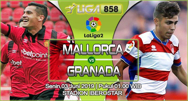 Prediksi Mallorca Vs Granada 03 Juni 2019 Granada Sepak Bola Video