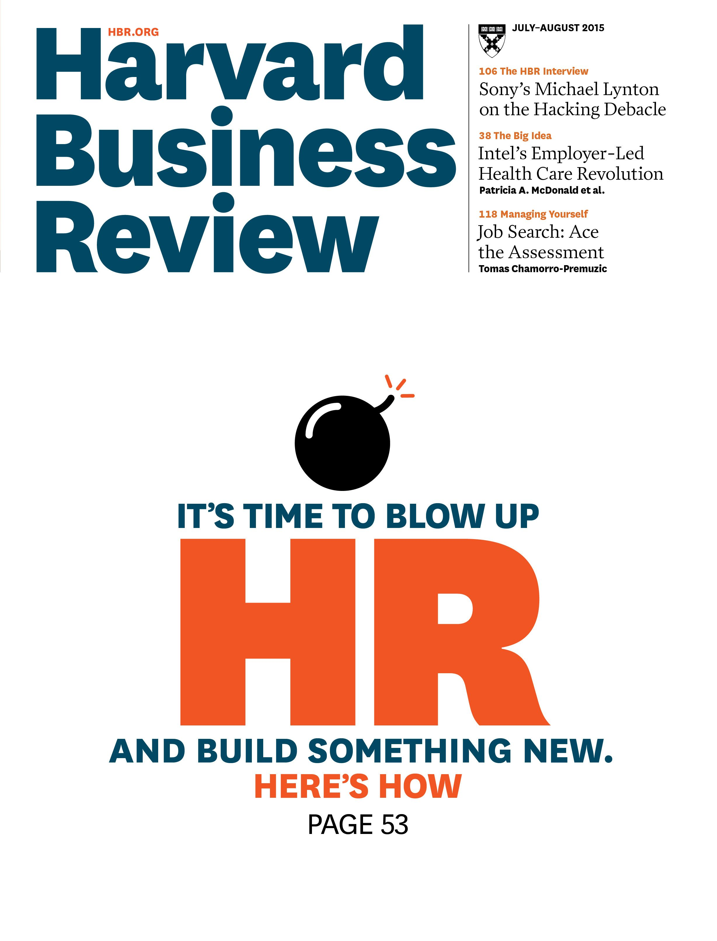 Our July August 2015 Issue Featuring Articles On Human Resources Hiring Tests And The Sony Pict Human Resources Human Resources Quotes Human Resources Humor