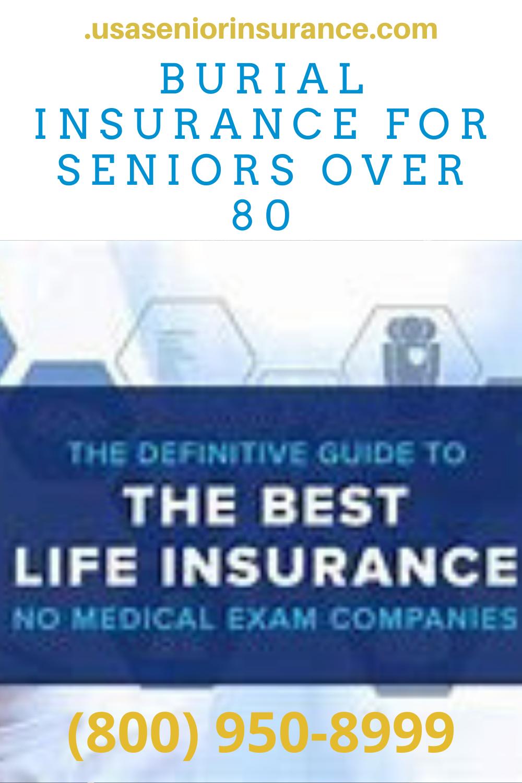 Burial Insurance For Seniors Over 80 In 2020 Life Insurance