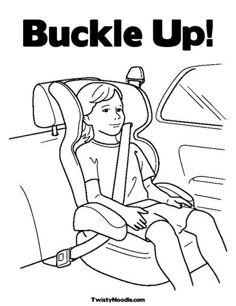 Buckle Up Coloring Page Road Safety Safety Crafts Coloring Pages