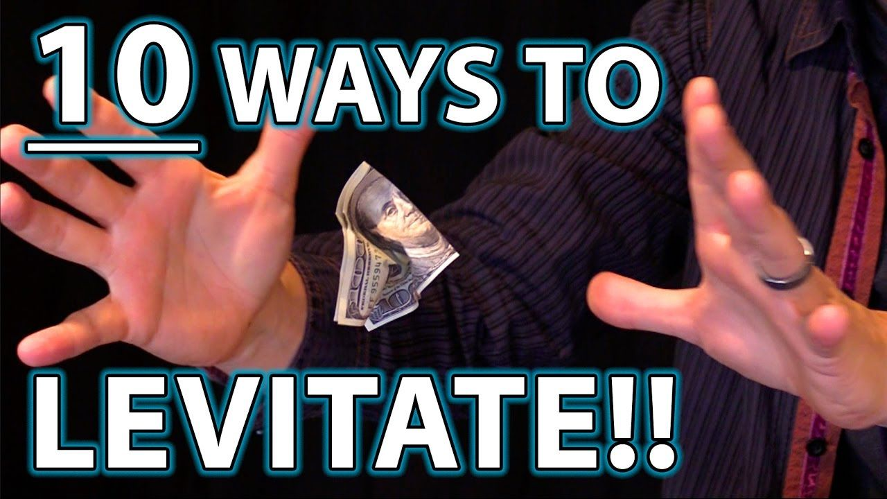 10 ways to levitate epic magic trick how to's revealed