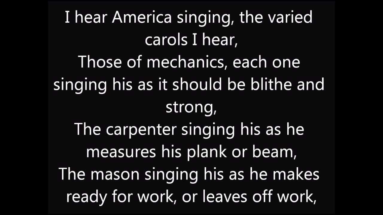 I Hear America Singing Walt Whitman Poem Two Voices Compare