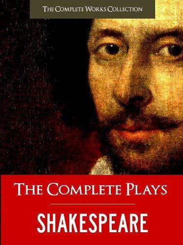 THE COMPLETE PLAYS OF SHAKESPEARE (Illustrated and Commented Edition) All of William Shakespeares Unabridged Plays AND Yale Critical Analysis) THE COMPLETE ... (The Complete Works of Shakespeare) by William Shakespeare, http://www.amazon.com/dp/B004OEIELA/ref=cm_sw_r_pi_dp_hr3Prb0KC5557