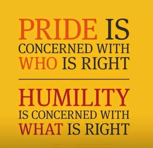 Inspirational Picture Quotes Pride Vs Humility Words Quotable Quotes Quotations