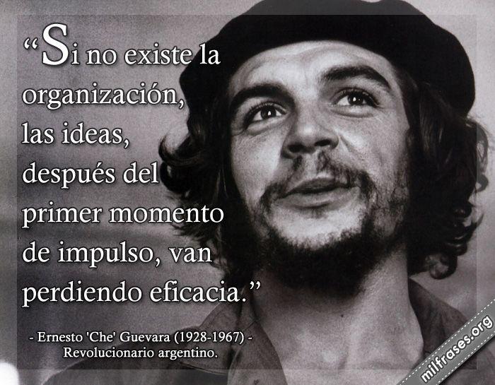 Ernesto Che Guevara Revolucionario Argentino Frases De