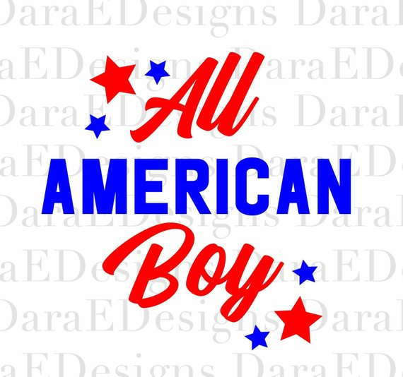 All American Boy Svg Png Dxf Download Download File Works With Cricut Silhouette And Other E Cutter Machines Svg Svg All American Boy Cricut Usa Patriotic