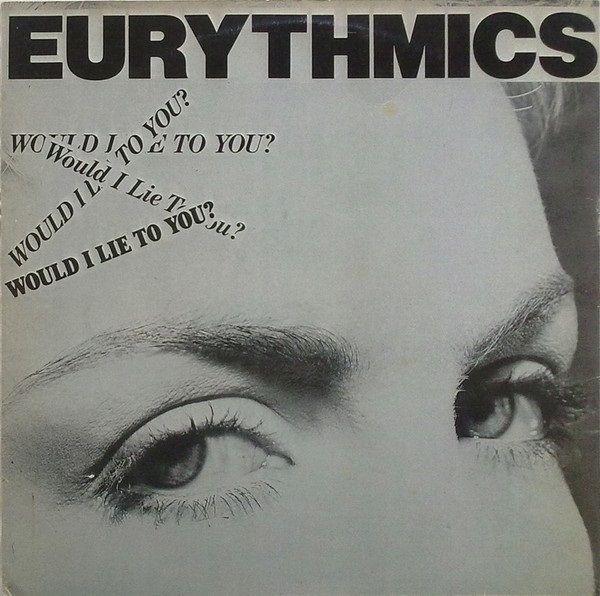 """4799 - Eurythmics - Would I Lie To You - Greece - 12"""" Single - GS 4046 - http://www.eurythmics-ultimate.com/4799-eurythmics-i-lie-greece-12-single-gs-4046/"""