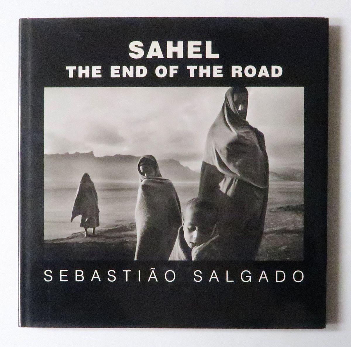 SAHEL: The End of the Road | 写真、古書、写真集