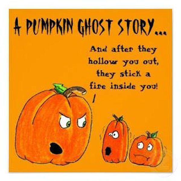 a pumpkin ghost story halloween halloween quotes halloween humor funny halloween quotes halloween jokes funny halloween - Funny Halloween Poems For Kids