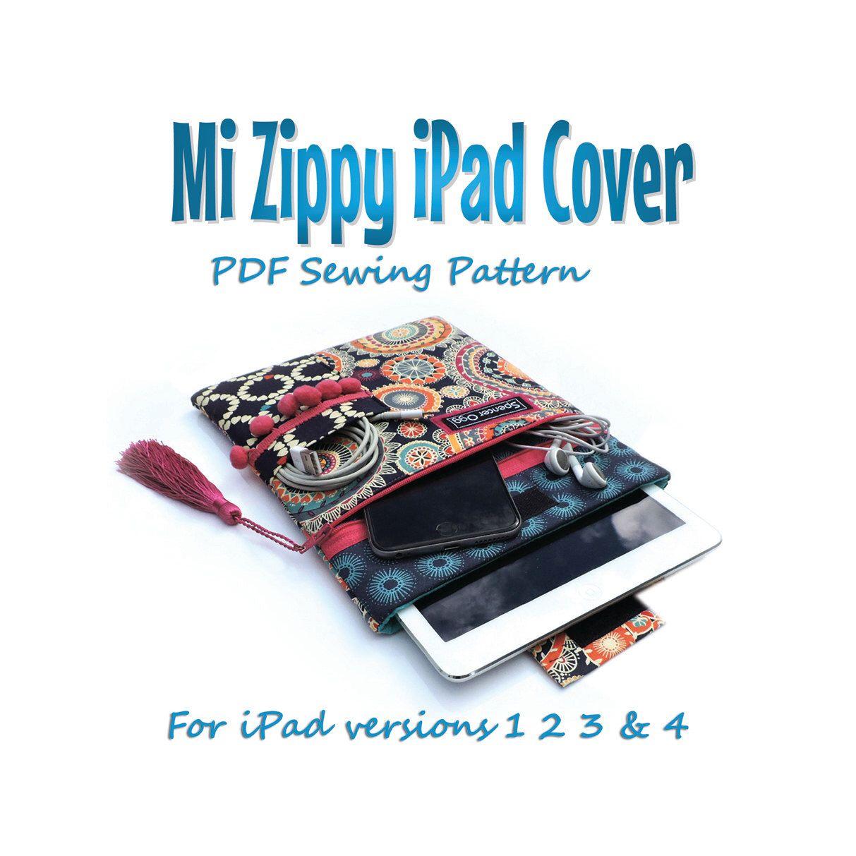 iPad cover PDF pattern. Mi Zippy iPad cover. For iPads 1 2