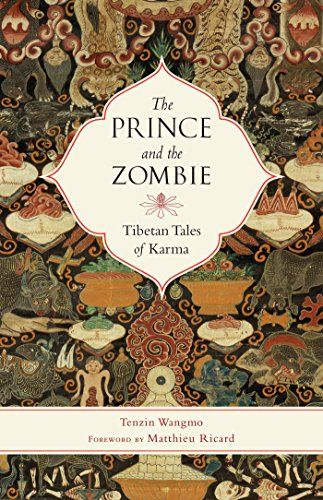 The Prince And The Zombie Tibetan Tales Of Karma Find Out More About The Great Product At The Image Link Buddhism Books Books Karma