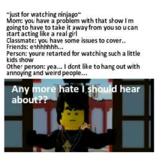Haters gonna hate...until something happens to them...(we could release the Nya) XD YUM YUMMY YUM #Ninjago