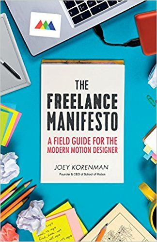 The Freelance Manifesto A Field Guide For The Modern Motion