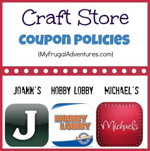 Craft Store Coupon Policies {Hobby Lobby, Joann's and
